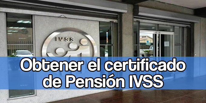 Certificado de pension IVSS
